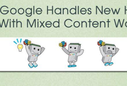 Google:如何处理带有混合内容警告的新HTTPS页面-SSL信息