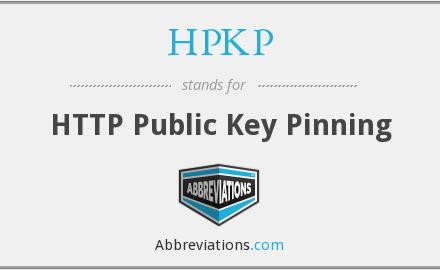 安全机制会过于强大吗?专家指出:不应使用HPKP-SSL中国
